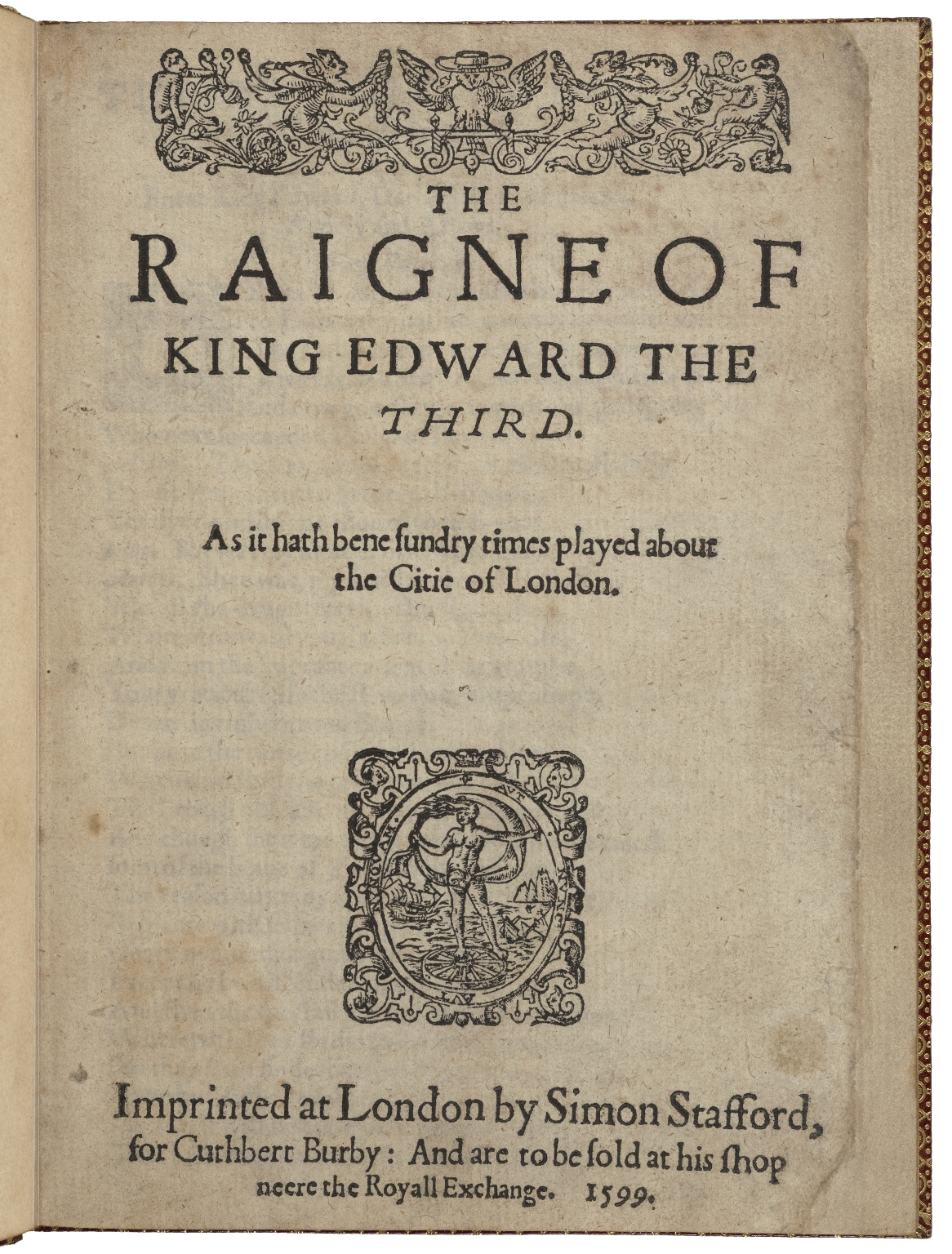 The raigne of King Edvvard the Third. As it hath bene sundry times played about the citie of London.
