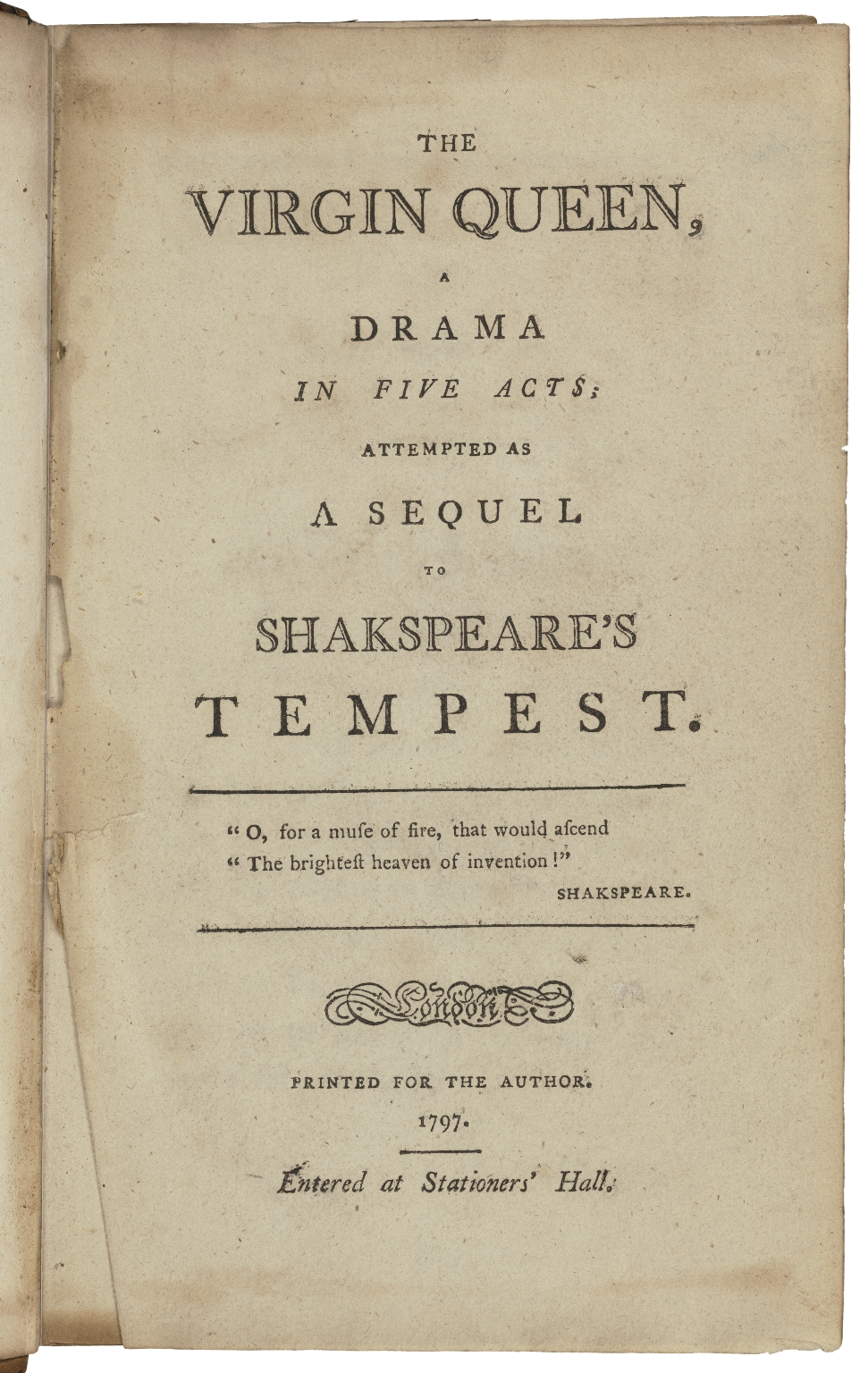 The virgin queen, a drama in five acts; attempted as a sequel to Shakespeare's Tempest