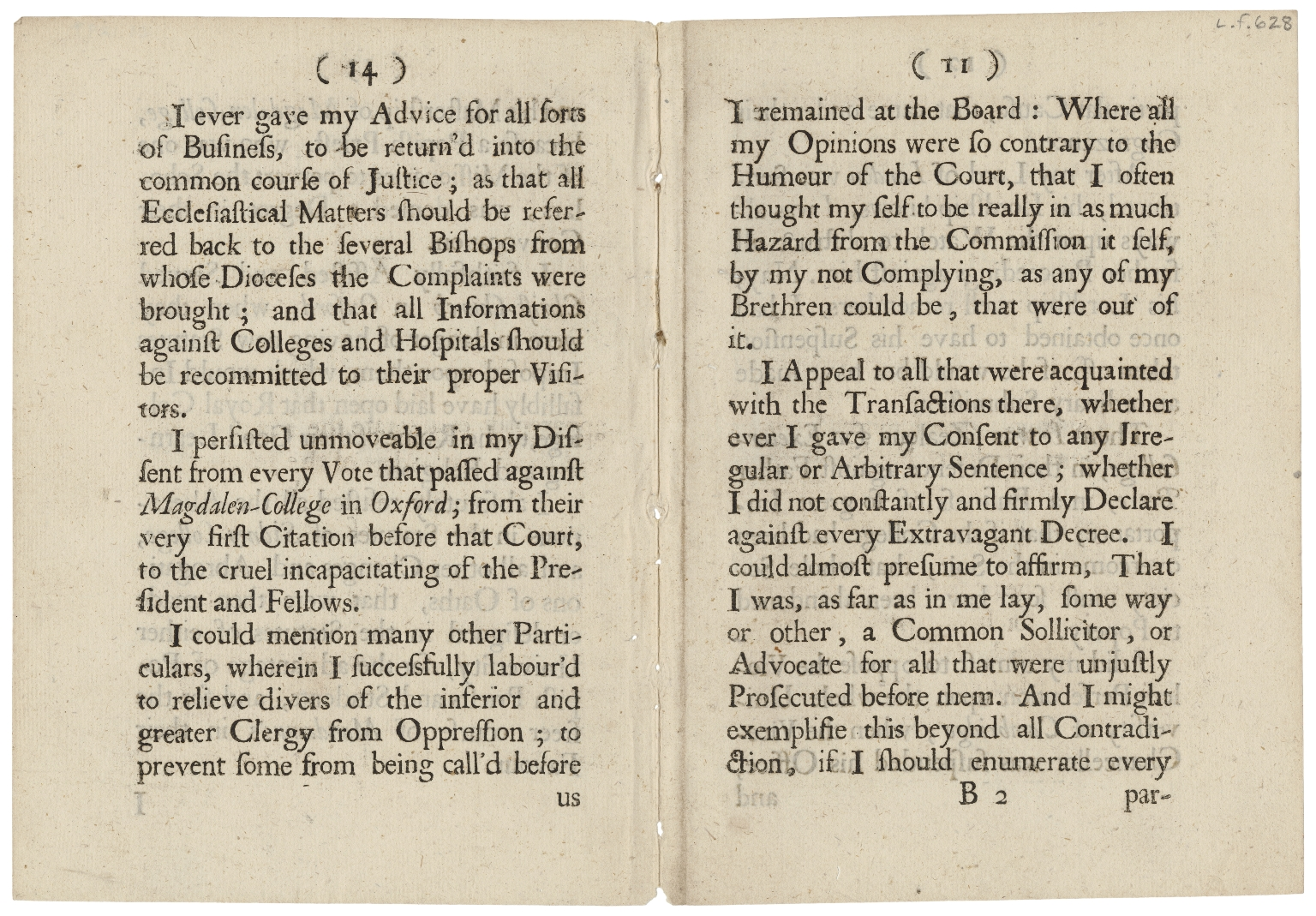 Sprat, Thomas, 1635-1713. A letter from the Bishop of Rochester, to the right honourable the Earl of Dorset and Middlesex, Lord-Chamberlain of His Majesties houshold, concerning his sitting in the late ecclesiastical commission 1688 [i.e. 1689]