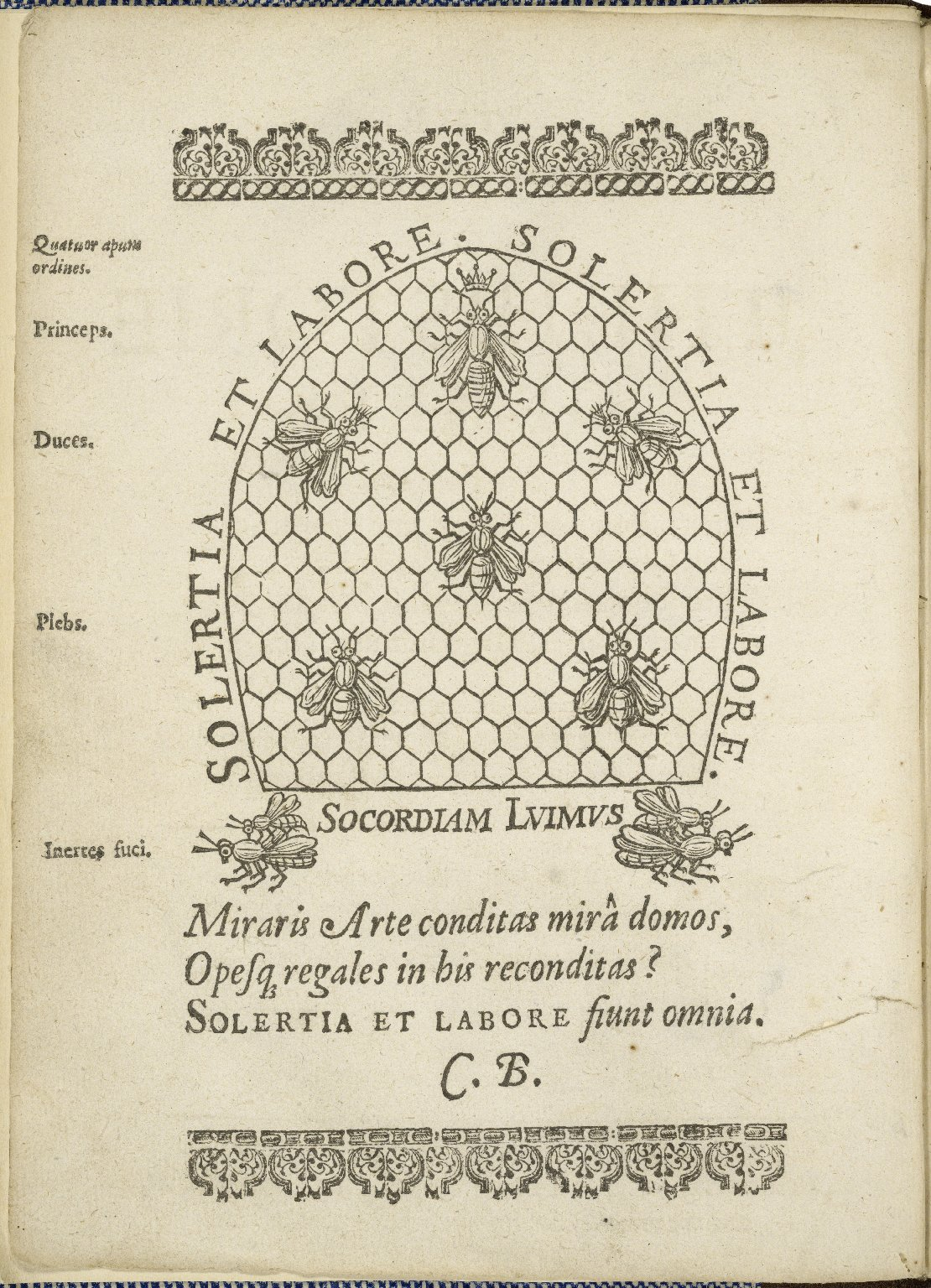 The feminine monarchie: or The historie of bees. Shewing their admirable nature, and properties, their generation, and colonies, their gouernment, loyaltie, art, industrie, enemies, warres, magnanimitie, &c. Together with the right ordering of them from t